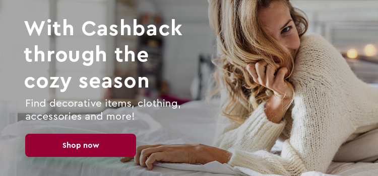 Make yourself comfortable at home with Cashback